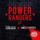 Sweet Cheeks - Power Rangers  (Original mix)