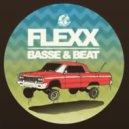 Flexx - Basse & Beat (Original Mix)