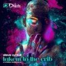 Steve Synfull - Takem to the Crib (Christian Alvarez Saxless Remix)