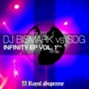 DJ Bismark vs SDG - Infinity (The Stars Remix)