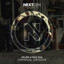 Uplink & Max Fail - Criminal Groove (Original Mix)