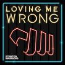 Stanton Warriors - Loving Me Wrong (Terace Remix)