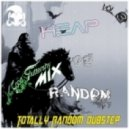 Good Fluttershy - Heap of Random. Totally Random Dubstep (Vol 3)
