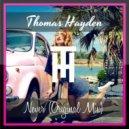 Thomas Hayden - Never (Original Mix)
