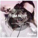 Tom Novy - Your Body (Kolya Funk & Frankie Remix)