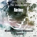 Soundlovers - Run A Way  (Sam From Space remix)