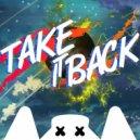 Marshmello - Take It Back (Original mix)