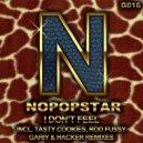 Nopopstar  -  I Don't Feel  (Gariy & Hacker Remix)
