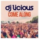 DJ Licious - Come Along (Extended Mix)