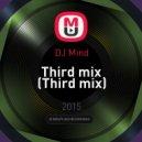 DJ Mind - Third mix (Third mix)