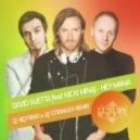 David Guetta ft Nicki Minaj - Hey Mama (DJ Nejtrino & DJ Stranger Remix)