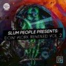 J-fader - Press The Record Up (Slum People Remix)