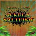 DJ Sly feat. Capo - Ackee & Saltfish (Original mix)