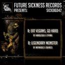 Hardlogik & Syrinx - Eat Vegans, Go Hard (Original mix)