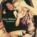 JoJo Effect - Not With Me (Original Mix)