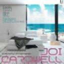 Joi Cardwell - Feels Like Heaven (Remix Instrumental)