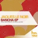 Jaques Le Noir - All I Need Is More Of You (Original Mix)