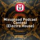 djframoc - Mixupload Podcast Contest (Electro House)