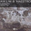A!k L!m x Maestro - Monsty (Stell Recordsing)