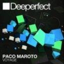 Paco Maroto - Voyage (Original Mix)