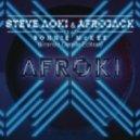 Afrojack & Steve Aoki - Afroki (Fransis Derelle Edition)