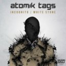 Atomik Tags - White Stone (Original mix)