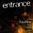 Tau-Rine - Time (Original Mix)