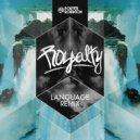 Porter Robinson - Language (Royalty Heaven Trap Remix)