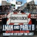 J.Man feat. Parly B - Road Block (Terrahawk Remix)