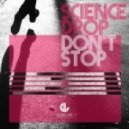 Science Drop - Don't Stop (Steve Wade Remix)