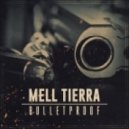 Mell Tierra - Bulletproof (Original mix)