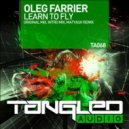 Oleg Farrier - Learn To Fly (Original Mix)