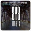 Damon Grey (aka Lucas Reyes) - Ibiza Flavor (Original Mix)