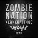 Zombie Nation  - Kernkraft 400 (ÉR édit)