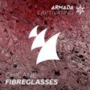Chicane - Fibreglasses (Radio Edit)