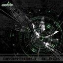 Breathead - Black (Original Mix)