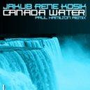 Jakub Rene Kosik - Canada Water (Paul Hamilton Remix)
