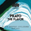 Prato - The Flavor (Original mix)
