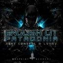 English Lit, Control (US), LVNKY - Patagonia (feat. Control (US) & LVNKY) (Original Mix)