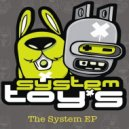 System Toys - Save My Vibe (Original Mix)