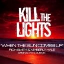 Rich Smith & Kimberly Hale - When the Sun Comes Up (Original Mix)