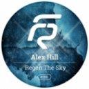 Alex Hill - Regen The Sky (Original Mix)
