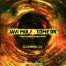 Javi Mula - Come On (Misha Pioner & Annet Remix)