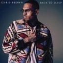 Chris Brown - Back To Sleep (Original mix)