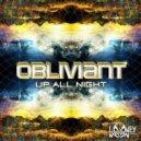 Obliviant - Up All Night (Original mix)