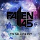 Fallen 45 - 2D Spaces (Original mix)