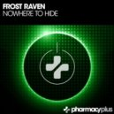 Frost Raven - Nowhere To Hide (Hi-Tech Mix)