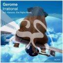 Gerome - Irrational (Original Mix)