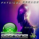 Physical Dreams - Blue Monday (Original Mix)