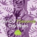 Ben DJ - 7 Seconds (Bollo Remix)